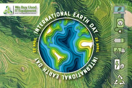 Earth Day and ITAD – How to Manage Your E-Waste Correctly